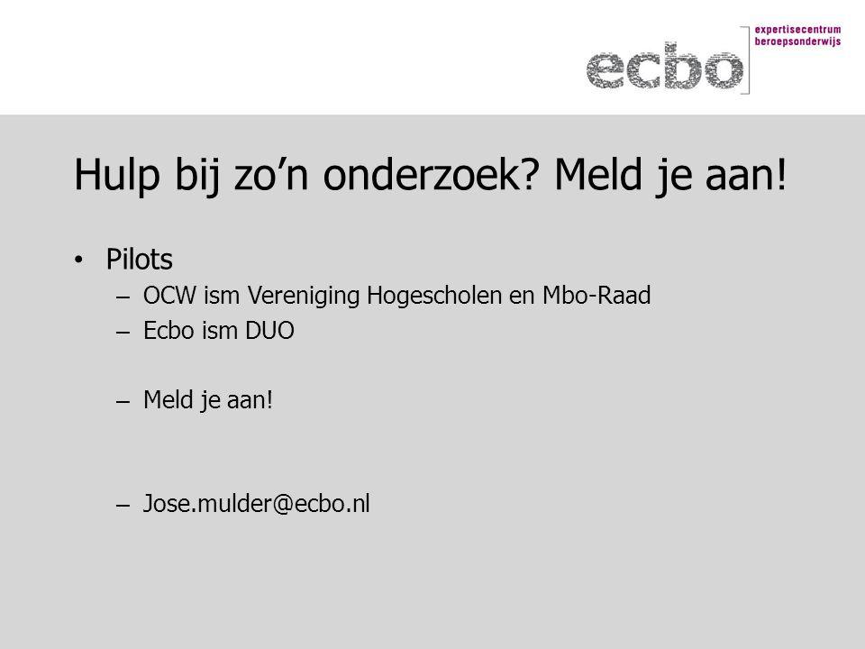 Pilots – OCW ism Vereniging Hogescholen en Mbo-Raad – Ecbo ism DUO – Meld je aan.
