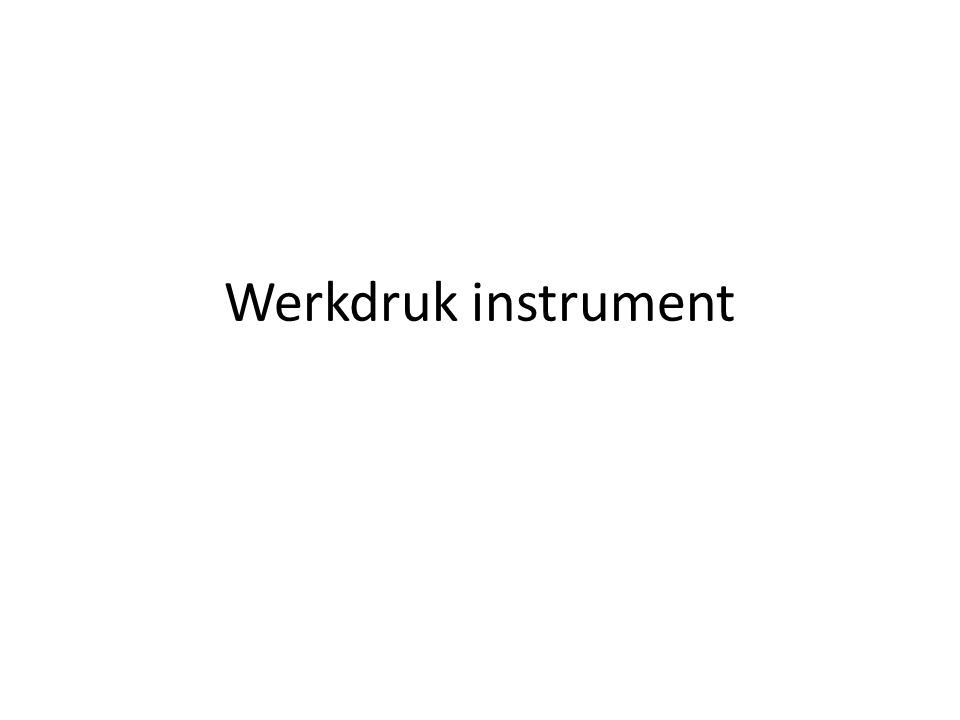 Werkdruk instrument