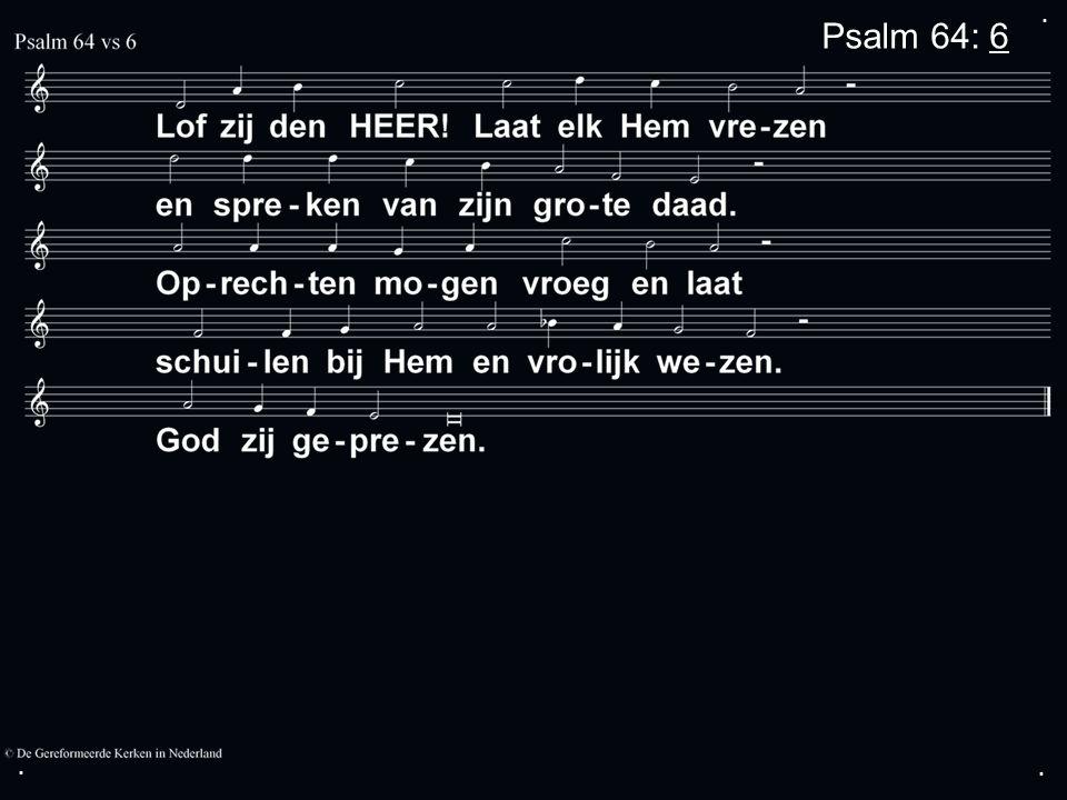.... Zingen:Psalm 112 Gebed Collecte Zingen:Gezang 164 canon Zegen