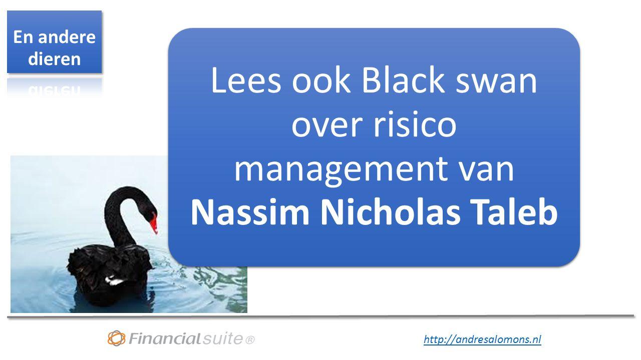 http://andresalomons.nl Lees ook Black swan over risico management van Nassim Nicholas Taleb