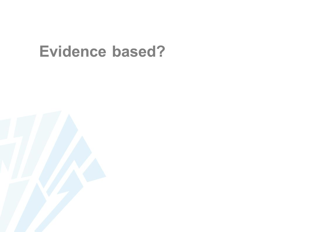 Evidence based?
