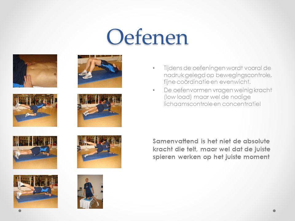Oefenen Tijdens de oefeningen wordt vooral de nadruk gelegd op bewegingscontrole, fijne coördinatie en evenwicht. De oefenvormen vragen weinig kracht