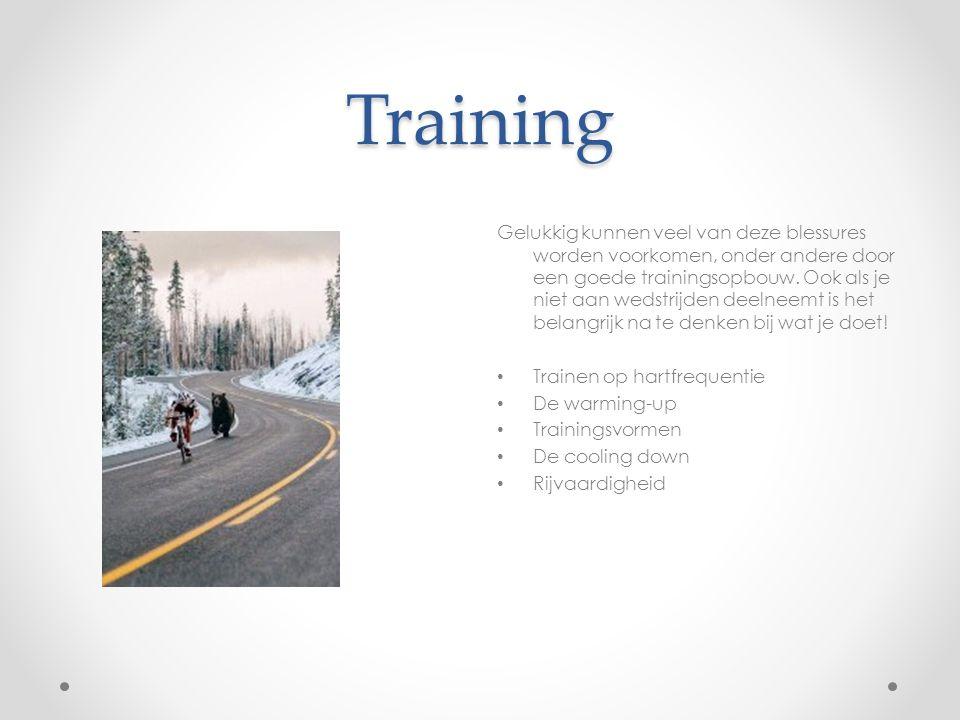 Training Gelukkig kunnen veel van deze blessures worden voorkomen, onder andere door een goede trainingsopbouw. Ook als je niet aan wedstrijden deelne