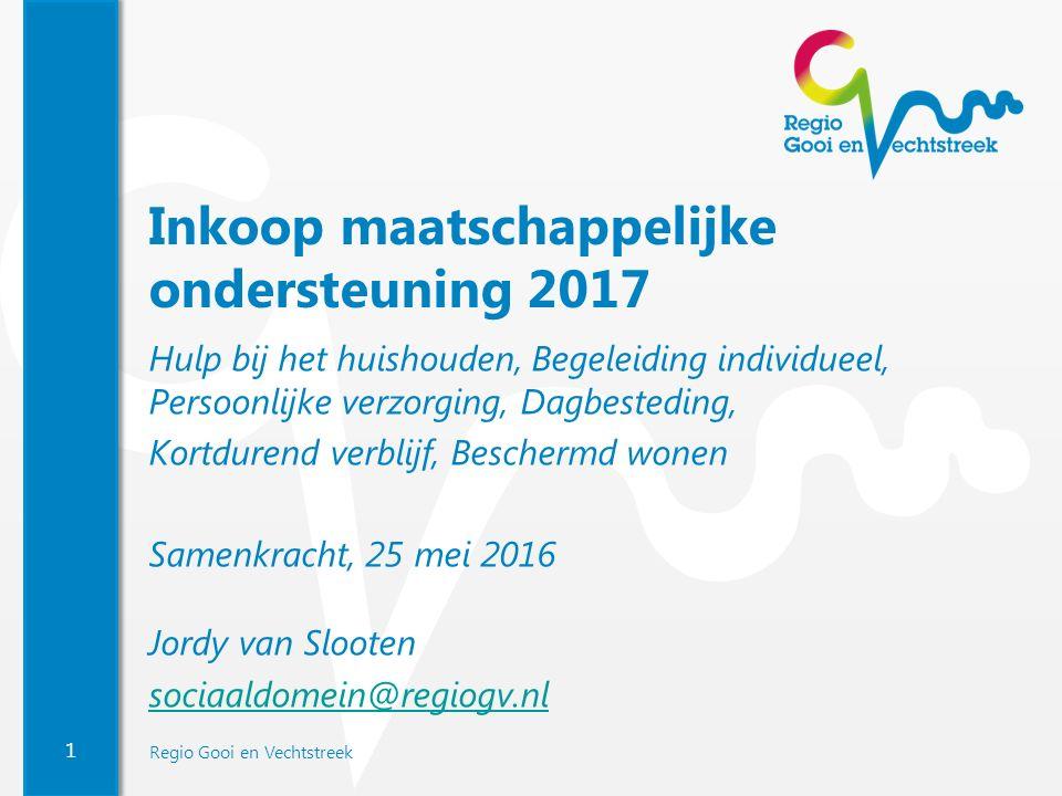 2 Regio Gooi en Vechtstreek Maatschappelijke ondersteuning 2015-2016 Maatschappelijke ondersteuning 2017 