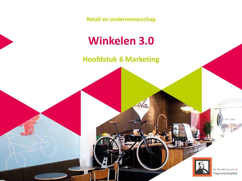 Winkelen 3.0 Hoofdstuk 6 Marketing