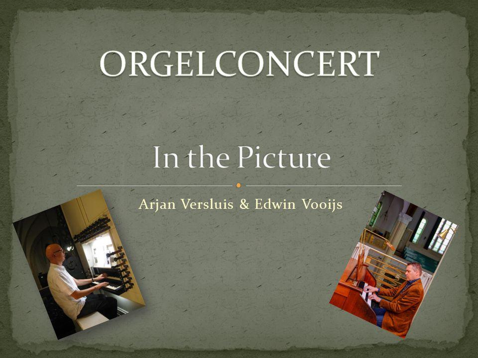 Arjan Versluis & Edwin Vooijs