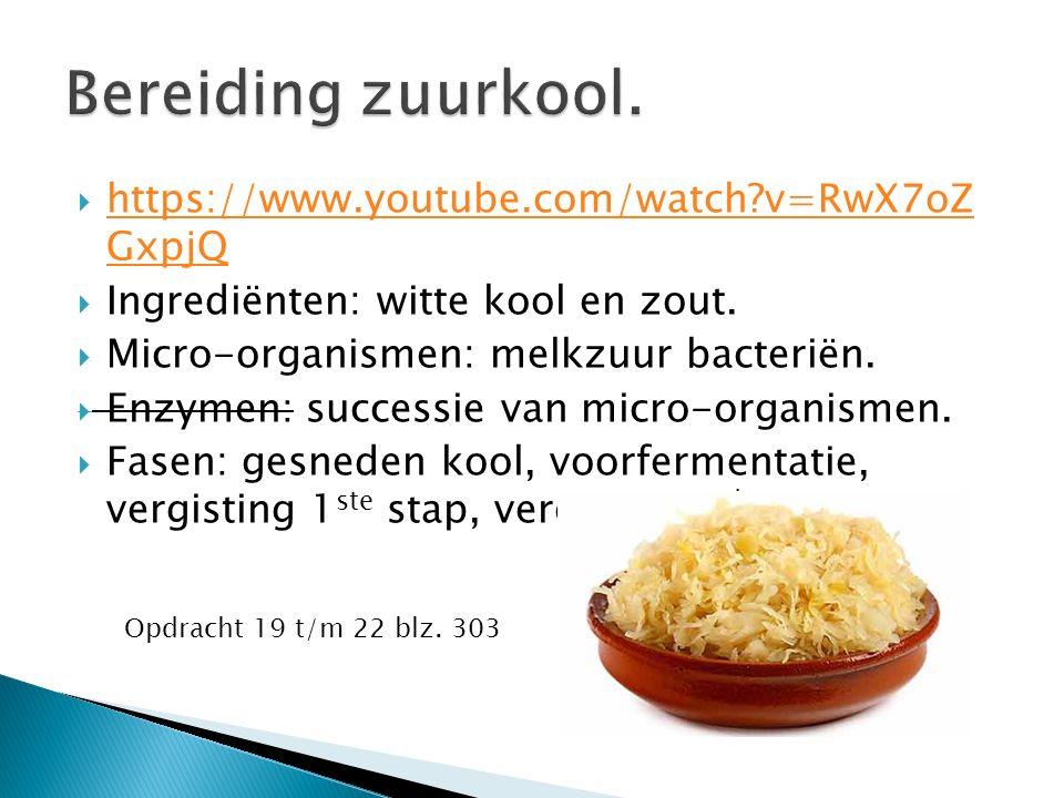  https://www.youtube.com/watch v=RwX7oZ GxpjQ https://www.youtube.com/watch v=RwX7oZ GxpjQ  Ingrediënten: witte kool en zout.