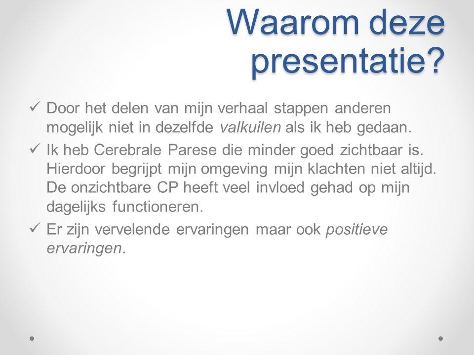 Waarom deze presentatie.