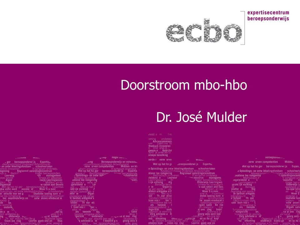 Doorstroom mbo-hbo Dr. José Mulder