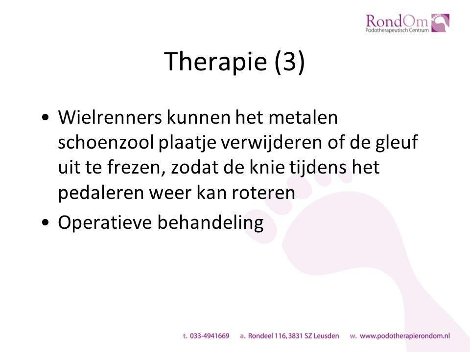 Therapie (3) Wielrenners kunnen het metalen schoenzool plaatje verwijderen of de gleuf uit te frezen, zodat de knie tijdens het pedaleren weer kan roteren Operatieve behandeling
