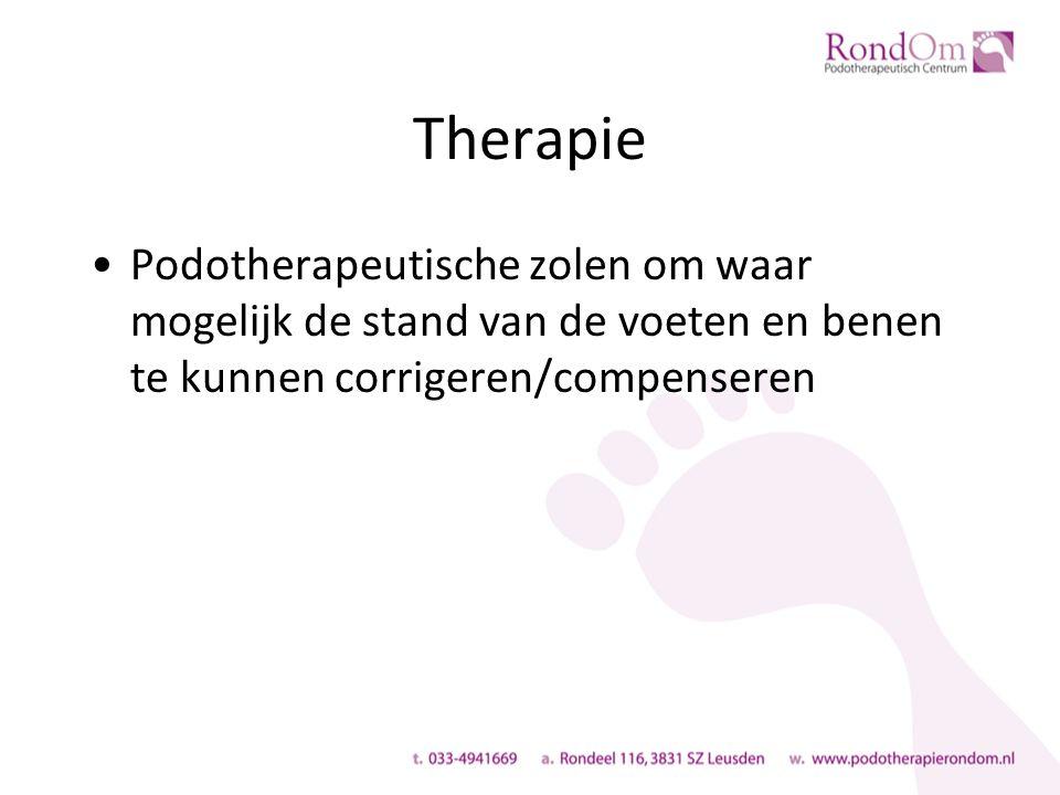Therapie Podotherapeutische zolen om waar mogelijk de stand van de voeten en benen te kunnen corrigeren/compenseren