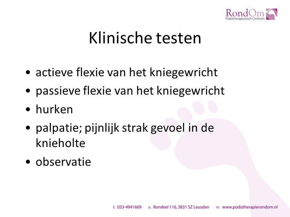 Klinische testen actieve flexie van het kniegewricht passieve flexie van het kniegewricht hurken palpatie; pijnlijk strak gevoel in de knieholte observatie