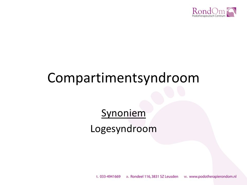 Compartimentsyndroom Synoniem Logesyndroom