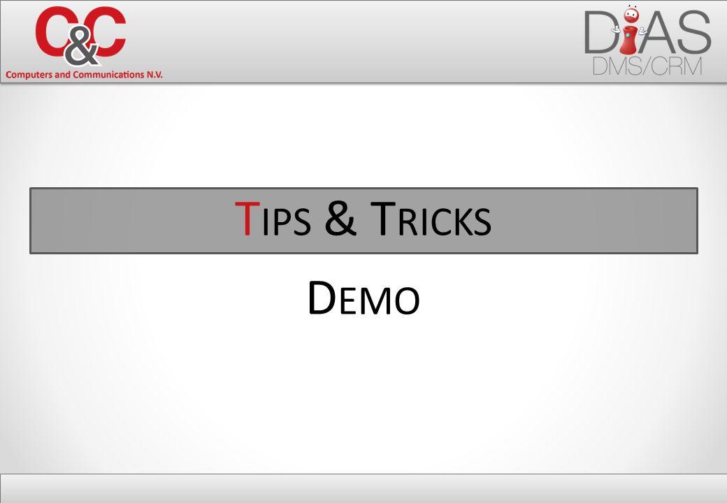 T IPS & T RICKS D EMO