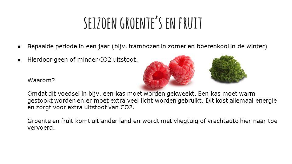 seizoen groente's en fruit ●Bepaalde periode in een jaar (bijv.