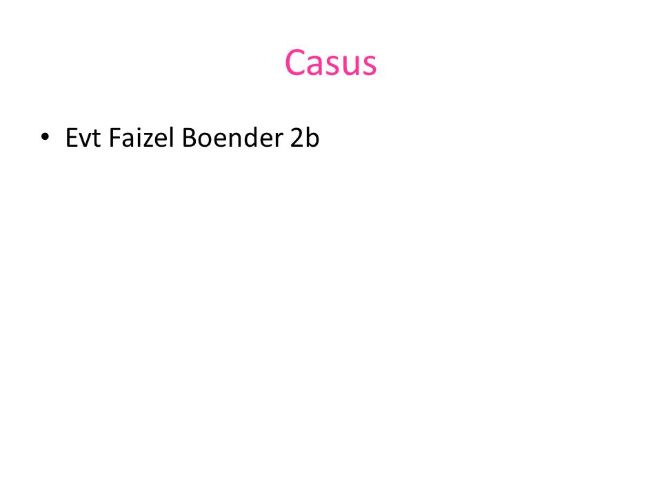 Casus Evt Faizel Boender 2b