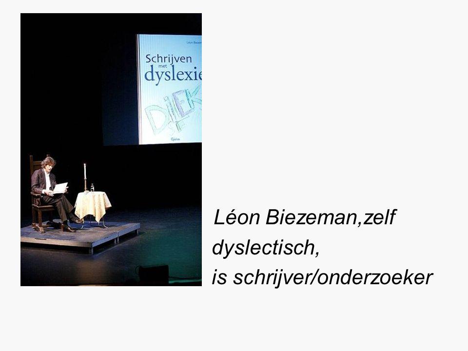 Léon Biezeman,zelf dyslectisch, is schrijver/onderzoeker