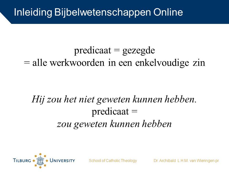 Inleiding Bijbelwetenschappen Online School of Catholic TheologyDr.
