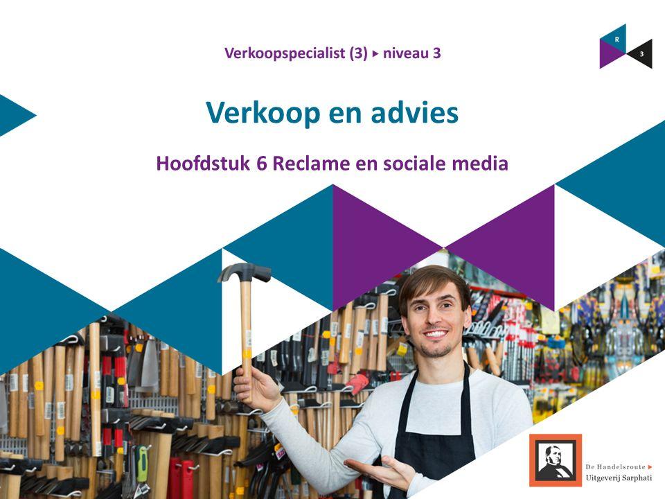 Verkoop en advies Hoofdstuk 6 Reclame en sociale media