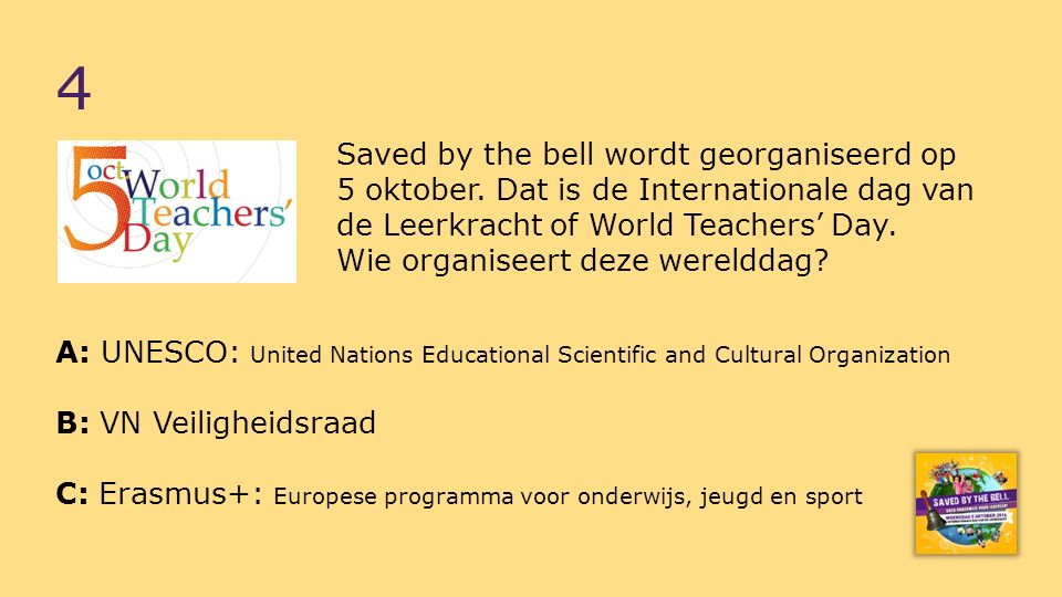 Saved by the bell wordt georganiseerd op 5 oktober.