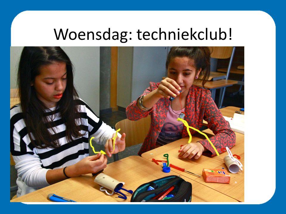 Woensdag: techniekclub!