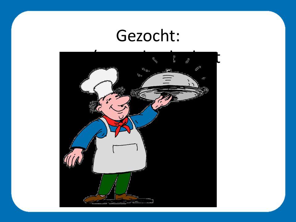 Gezocht: m/v met kooktalent