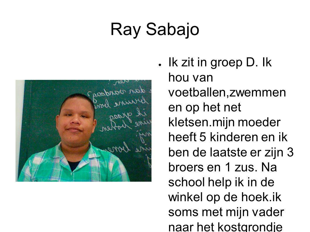 Ray Sabajo ● Ik zit in groep D.