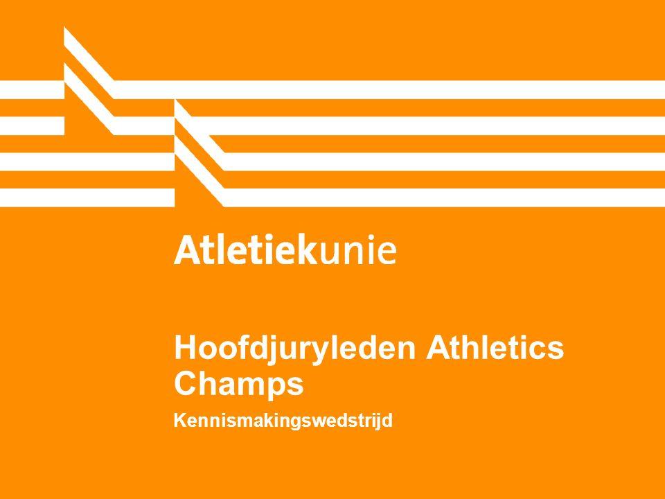 Hoofdjuryleden Athletics Champs Kennismakingswedstrijd
