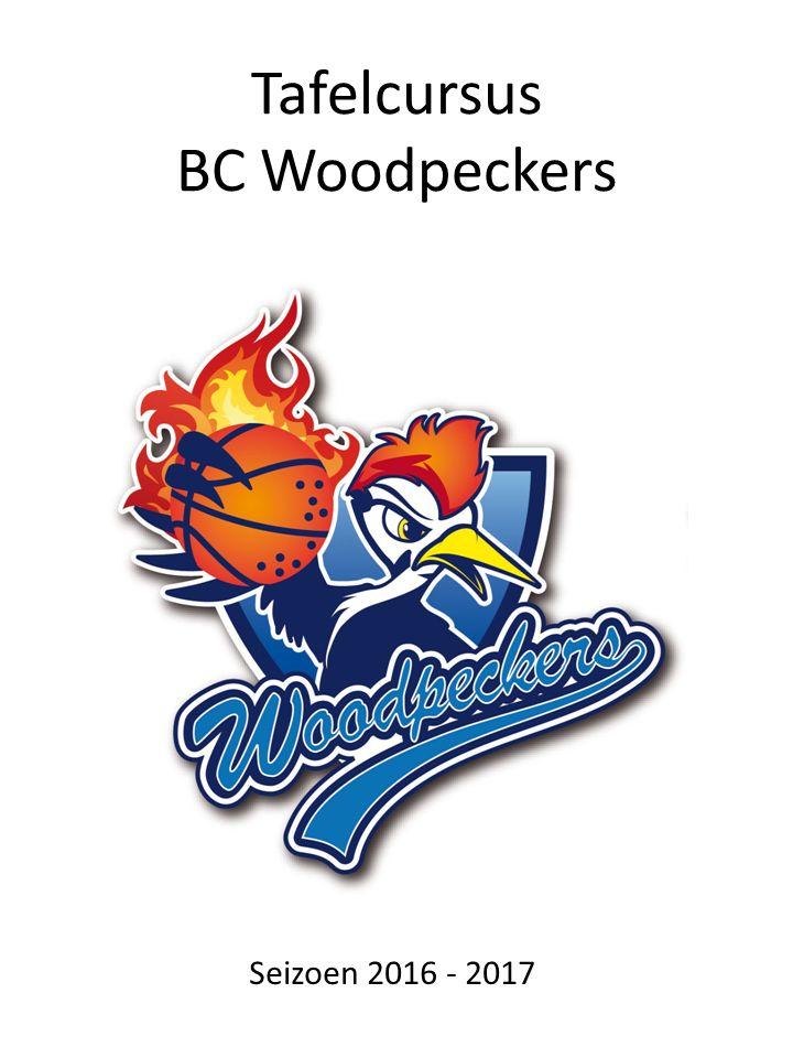 Tafelcursus BC Woodpeckers Seizoen 2016 - 2017