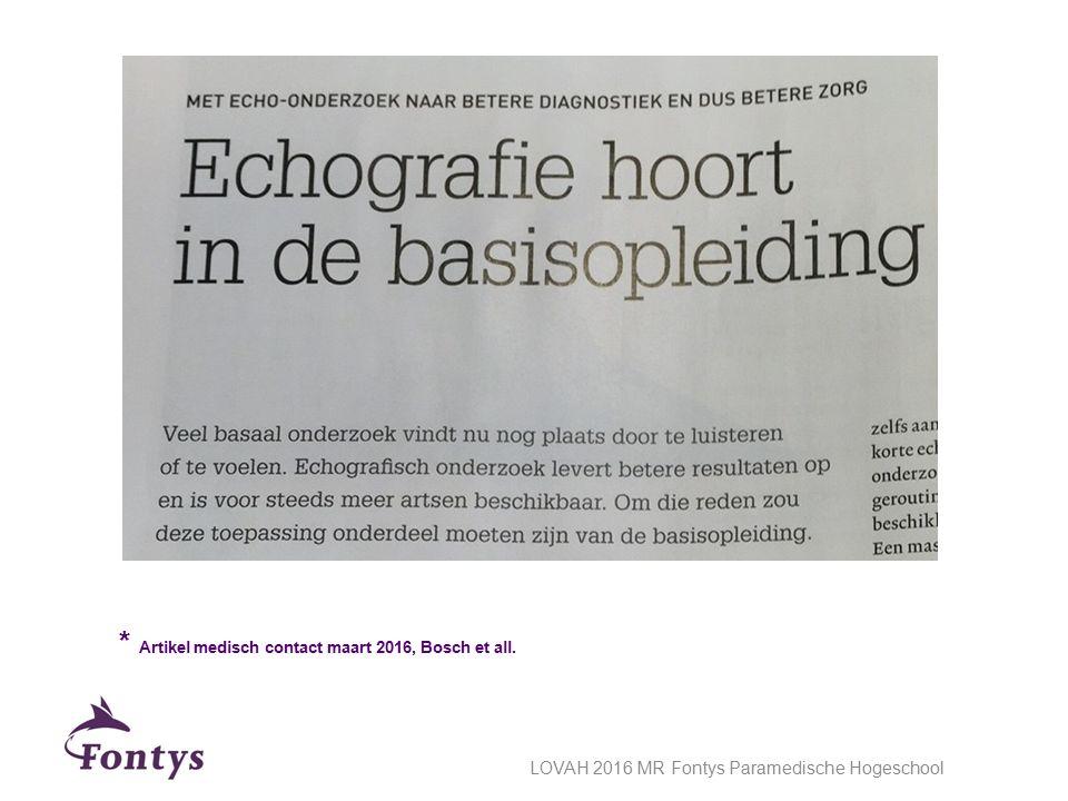 * Artikel medisch contact maart 2016, Bosch et all. LOVAH 2016 MR Fontys Paramedische Hogeschool