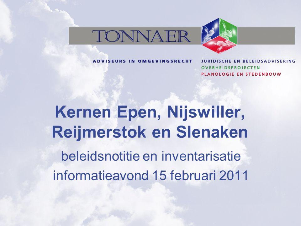 Kernen Epen, Nijswiller, Reijmerstok en Slenaken beleidsnotitie en inventarisatie informatieavond 15 februari 2011