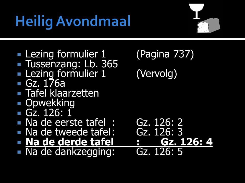  Lezing formulier 1(Pagina 737)  Tussenzang: Lb.