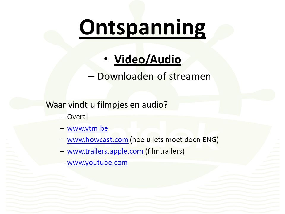 Ontspanning Video/Audio – Downloaden of streamen Waar vindt u filmpjes en audio.