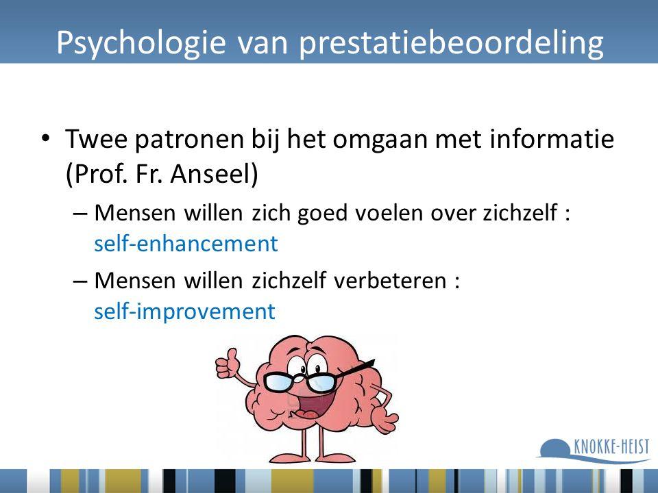 Psychologie van prestatiebeoordeling Twee patronen bij het omgaan met informatie (Prof.