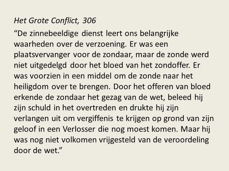 Het Grote Conflict, 306 De zinnebeeldige dienst leert ons belangrijke waarheden over de verzoening.