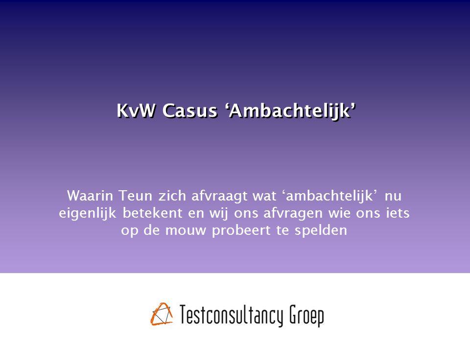 KvW Casus 'Ambachtelijk' Waarin Teun zich afvraagt wat 'ambachtelijk' nu eigenlijk betekent en wij ons afvragen wie ons iets op de mouw probeert te spelden