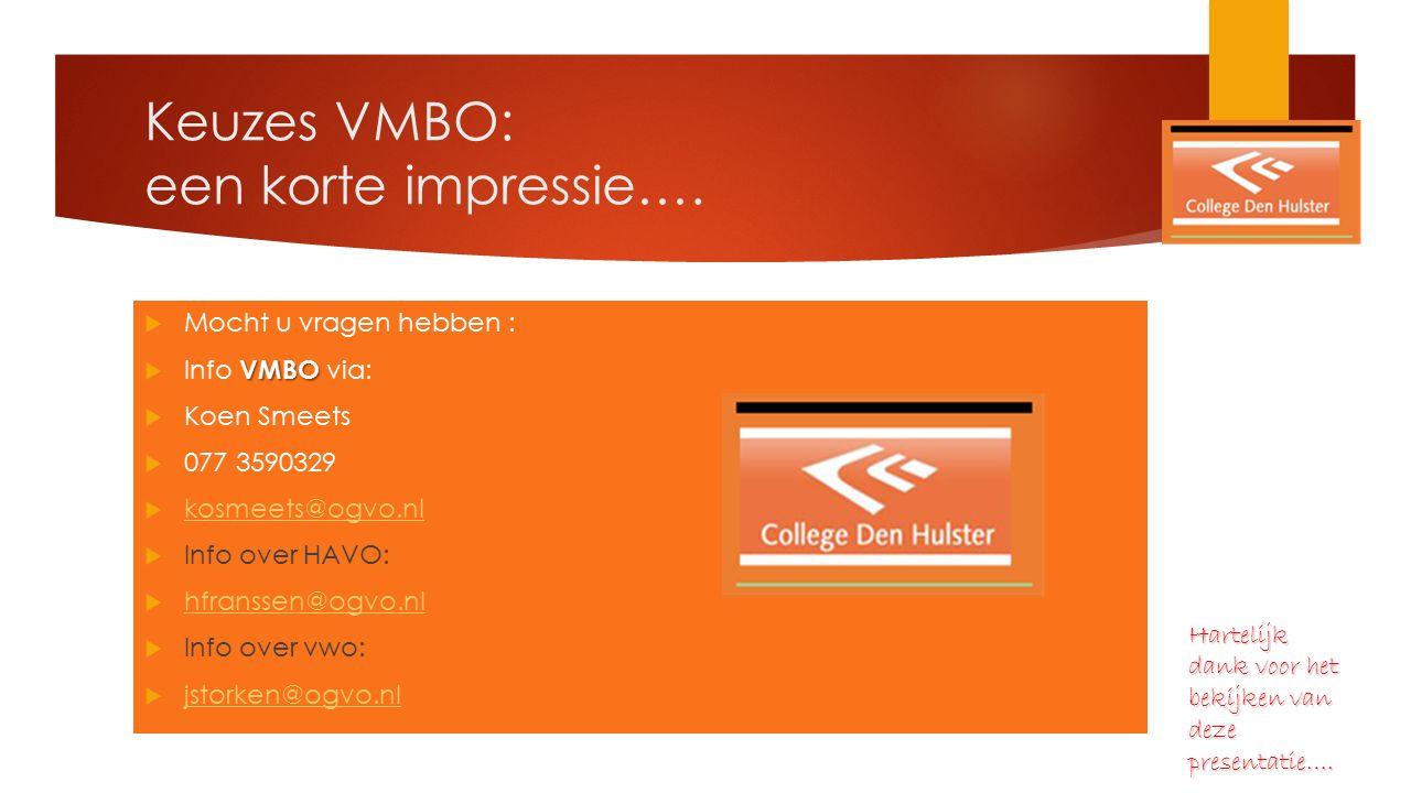 Keuzes VMBO: een korte impressie….