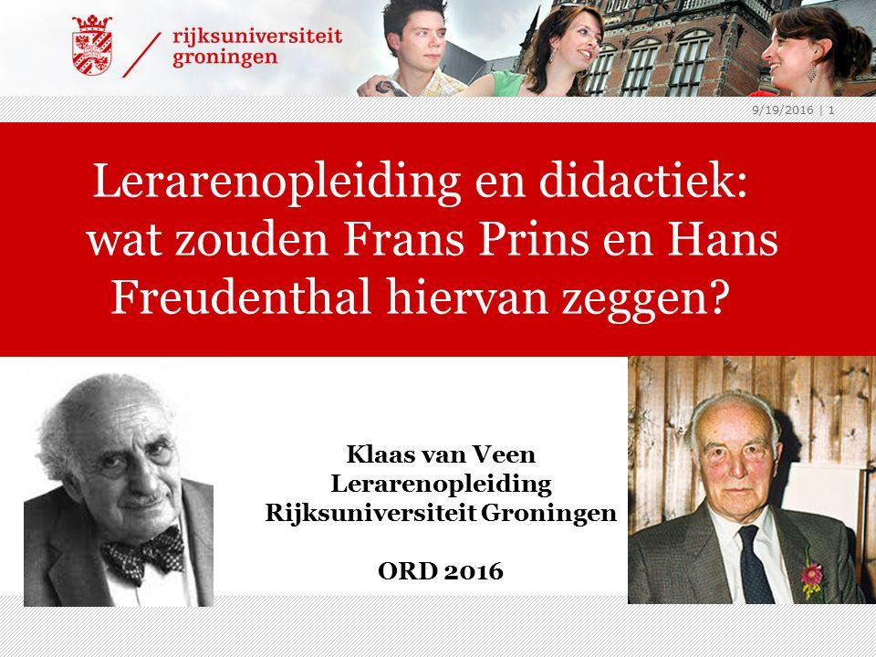In gesprek met… Wat zouden Prins en Freudenthal zeggen als ze nu naar de lerarenopleiding en didactiek kijken.