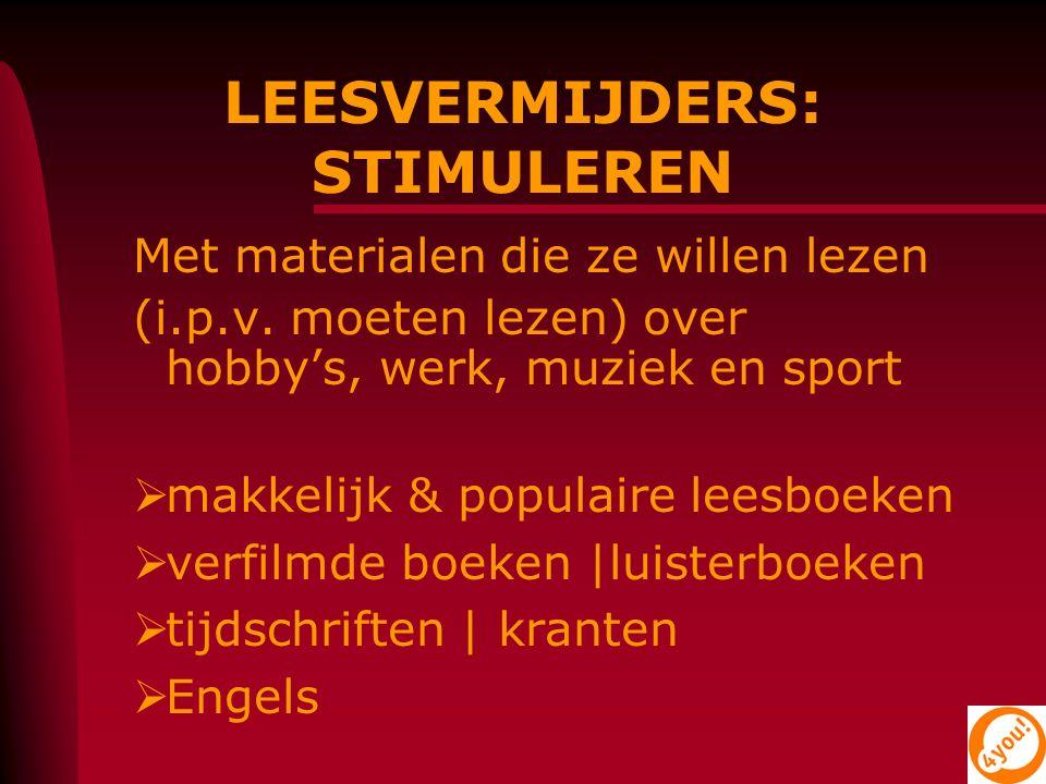 INFORMATIEVE BOEKEN Stimuleer het gebruik; zijn vaak meer op jongens gericht  eenvoudig taalgebruik  informatieve illustraties  rustige lay-out en heldere belettering www.nieuwsbegrip.nl