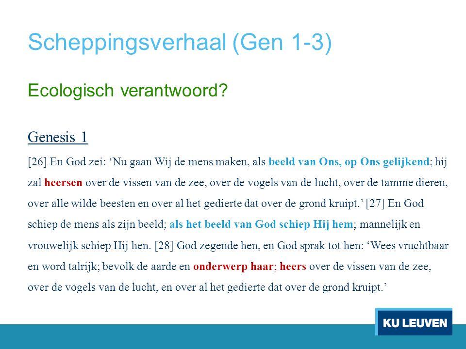 Scheppingsverhaal (Gen 1-3) Ecologisch verantwoord.