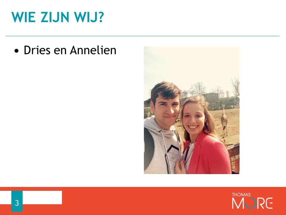 Dries en Annelien WIE ZIJN WIJ? 3