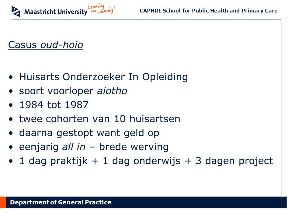 Department of General Practice CAPHRI School for Public Health and Primary Care Mee-naar-huis ……………………