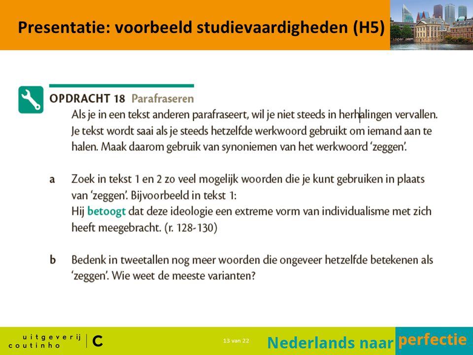 13 van 22 Presentatie: voorbeeld studievaardigheden (H5)