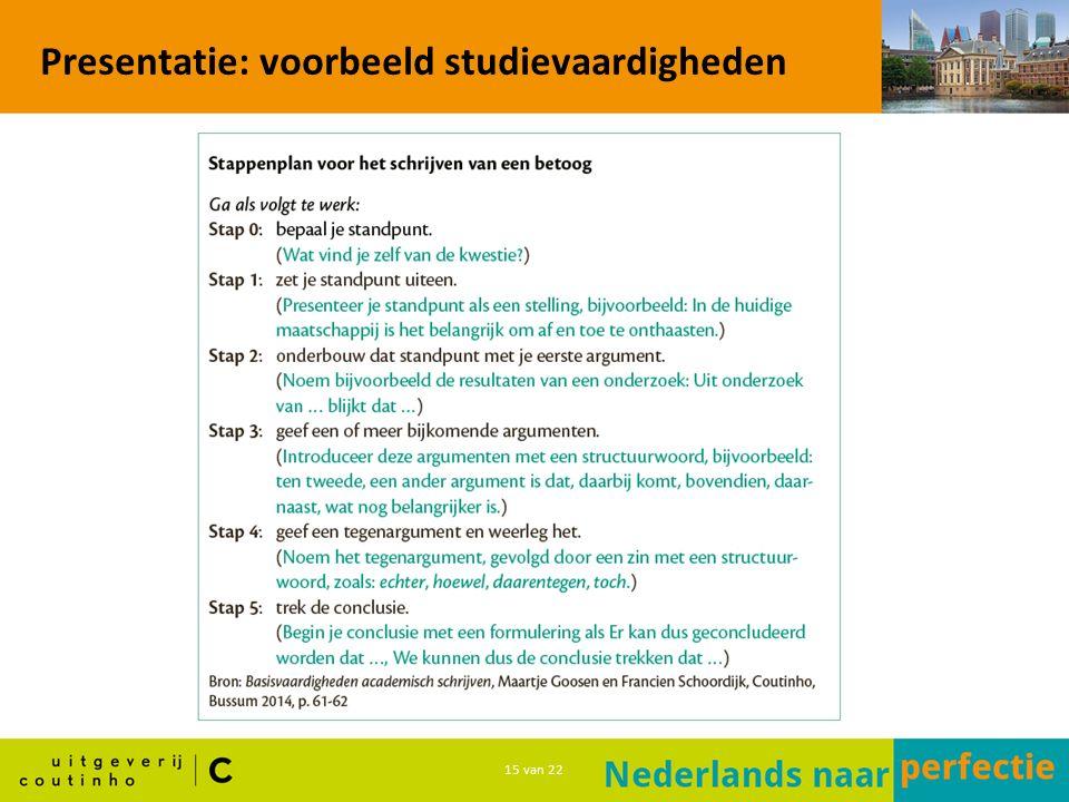 15 van 22 Presentatie: voorbeeld studievaardigheden