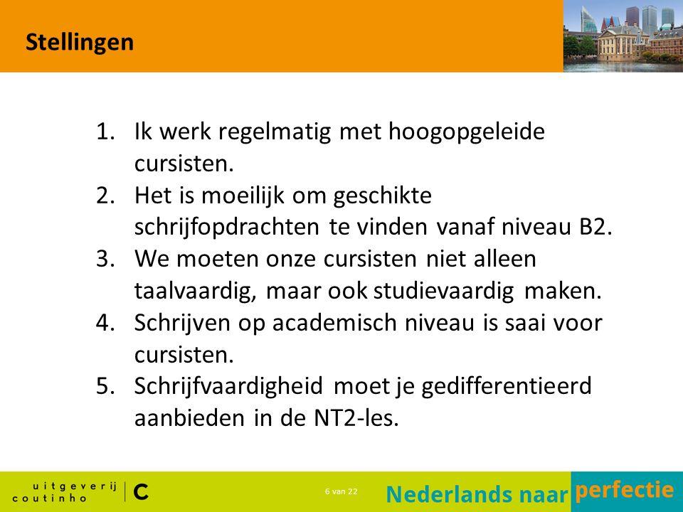 7 van 22 Presentatie: laatste deel in de reeks Deel 4 in de serie: 1 Nederlands in gang (A0-A2) 2 Nederlands in actie (A2-B1) 3 Nederlands op niveau (B1-B2) 4 Nederlands naar perfectie (B2-C1) Beproefd concept Herkenbaar Acht hoofdstukken rond wetenschappelijke thema's