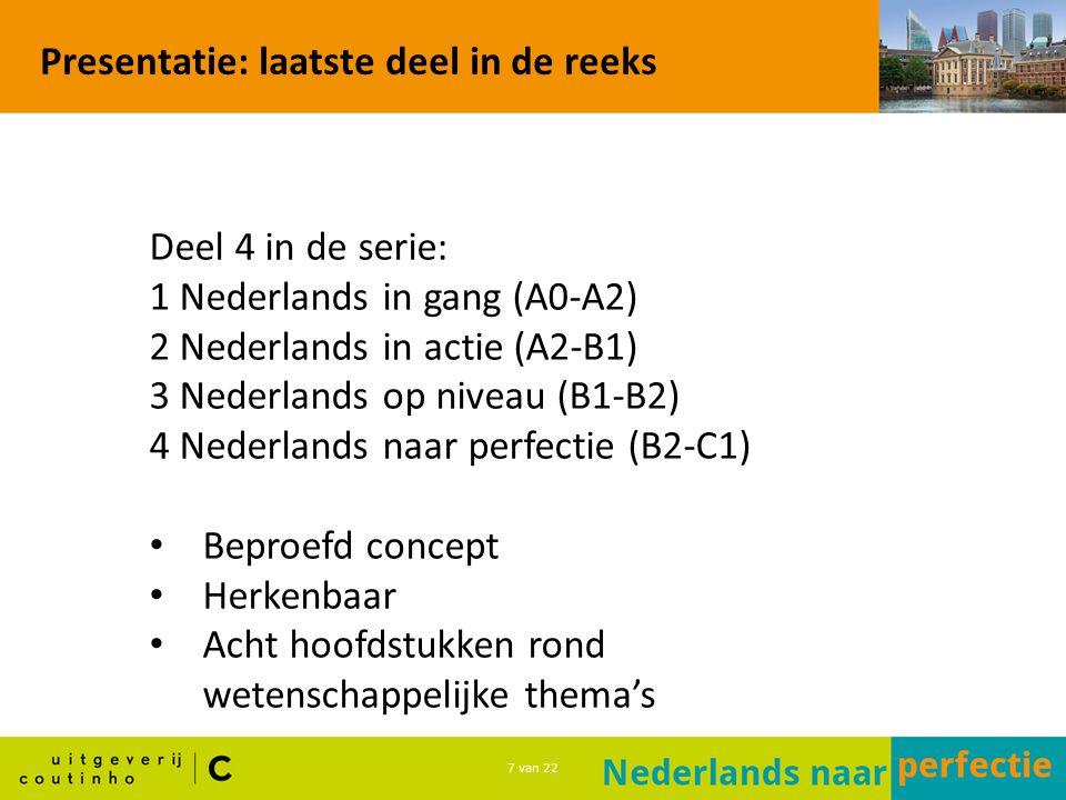 18 van 22 Presentatie: website http://www.coutinho.nl/nederlandsnaarperfectie