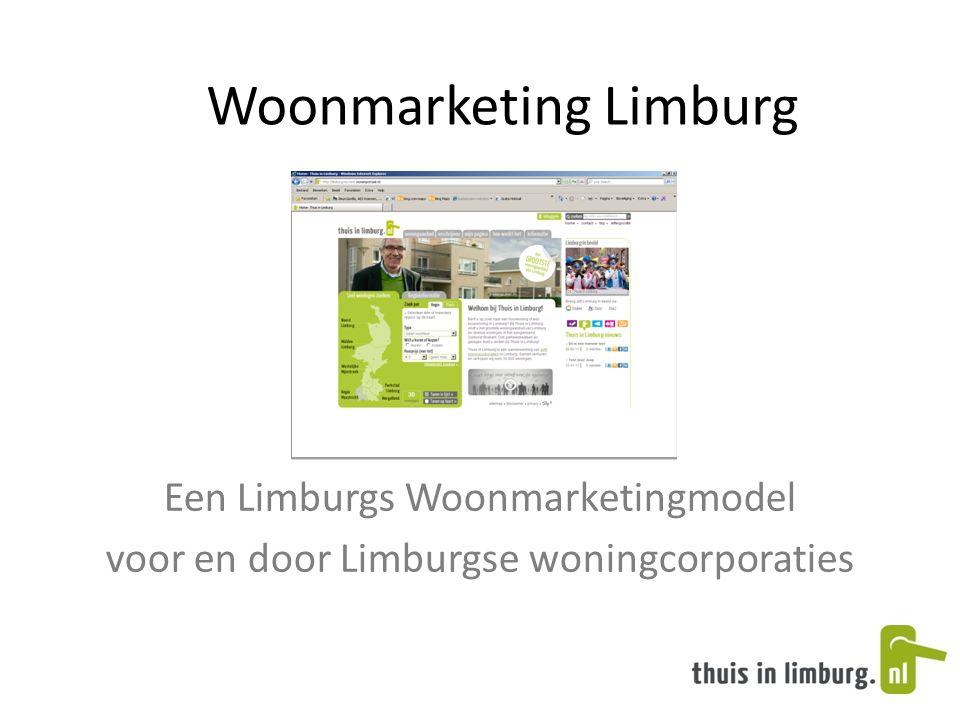 Woonmarketing Limburg Een Limburgs Woonmarketingmodel voor en door Limburgse woningcorporaties