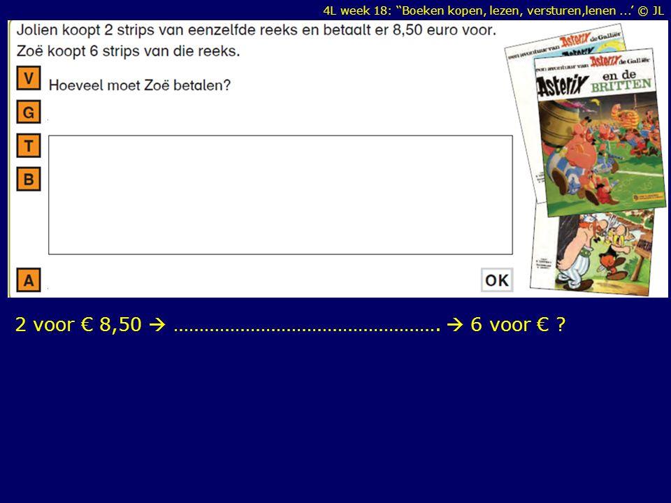 4L week 18: ''Boeken kopen, lezen, versturen,lenen...' © JL 2 voor € 8,50  …………………………………………….