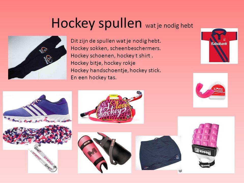 Hockey spullen wat je nodig hebt Dit zijn de spullen wat je nodig hebt.