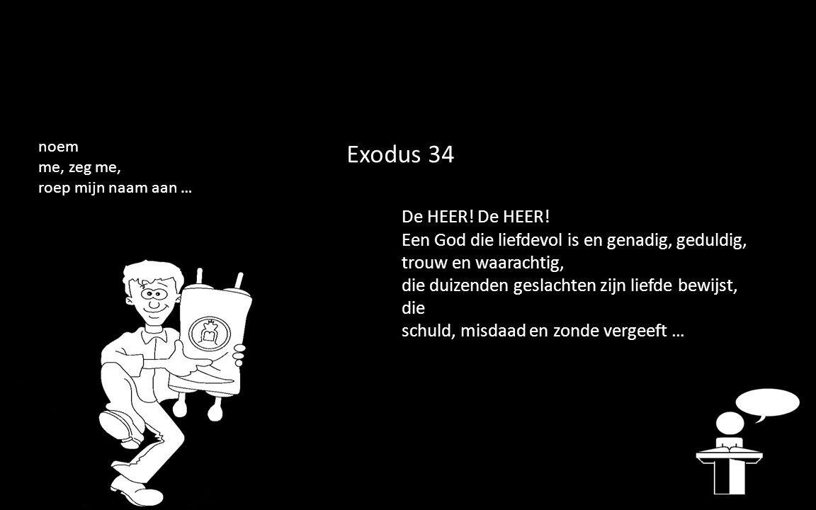 Exodus 34 De HEER. De HEER.